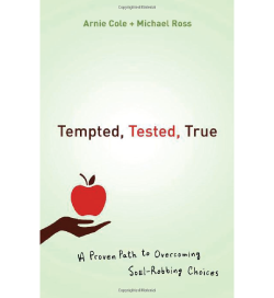 Tempted, Tested, True by Arnie Cole