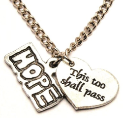 This Too Shall Pass Heart Charm with Necklace