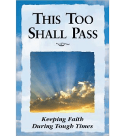 This Too Shall Pass by Margaret Anne Huffman
