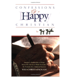 Confessions of a Happy Christian by Zig Ziglar
